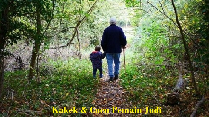 Kakek & Cucu Pemain Judi